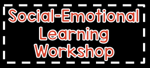 IWP 2016 15-Hour Social-Emotional Learning Workshop